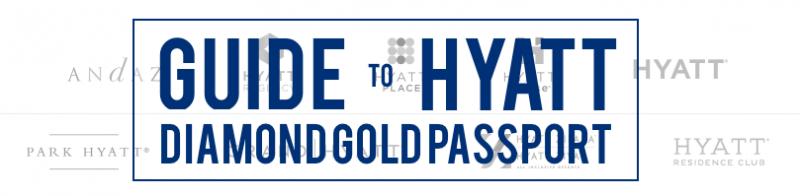 Guide to Hyatt Diamond Passport
