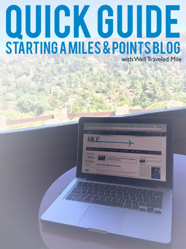 how to start a miles and points blog