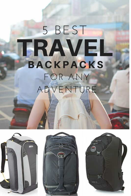 Best Travel Backpacks for any Adventure